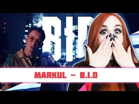 РЕАКЦИЯ на MARKUL - B.I.D