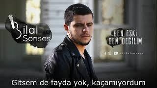Bilal Sonses) Ben Eski Ben Degilim