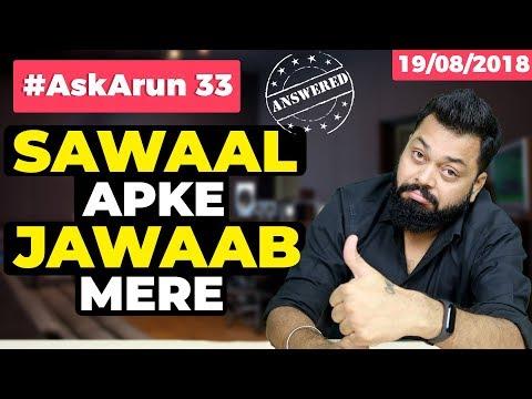 #AskArun 33– RealMe 2, Nokia X6 vs Huawei Nova 3i, Honor Play, OP 6 vs LG G7 ThinkQ, First 5G phone