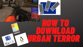 How To Download Urban Terror For Free