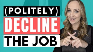 HOW TO DECLINE A JOB OFFER POLITELY | How to turn down a job offer gracefully