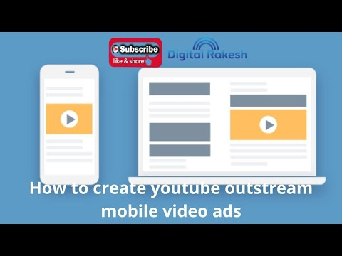 How to create youtube outstream mobile video ads