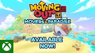 Xbox Moving Out presents Movers in Paradise! anuncio