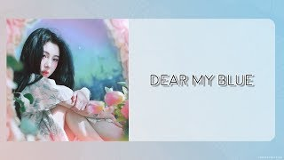 【歌詞版】白藝潾 (백예린) _ Dear my blue