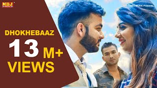 Dhokhebaaz | Mohit Sharma | Sonika Singh | Lokesh Gumana | Latest Haryanvi Song 2019 | NDJ Music