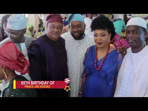 SEGUN OSOBA, OBASA, ODUNLADE ADEBAYO SALAMI ATTEND JIDE KOSOKO'S 65TH BIRTHDAY