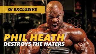 Phil Heath Destroys the Haters | Generation Iron