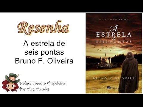 RESENHA | A estrela de seis pontas (Filhos de Arkhai 1) - Bruno Oliveira