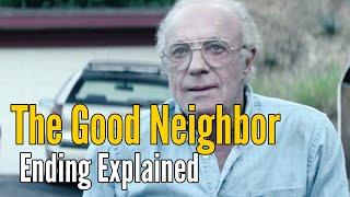 The Good Neighbor Ending Explained (Spoiler Alert!)