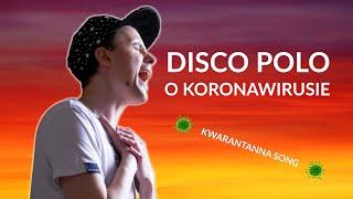DISCO POLO – KORONAWIRUS?! *Piosenka*