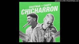 Guaynaa Ft. Cauty   Chicharron (Audio)
