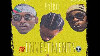 HyJro - Investments (Featuring) Freize & DduhG {Prod By RicandThadeus}
