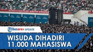 Kota Wuhan Gelar Wisuda Gelar Wisuda 11.000 Mahasiswa Tanpa Masker dan Jaga Jarak
