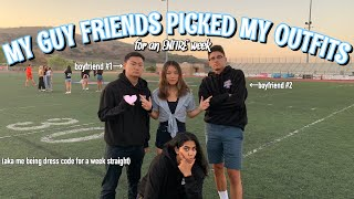 MY GUY FRIENDS PICKED MY OUTFITS FOR A WEEK | Vanessa Nagoya