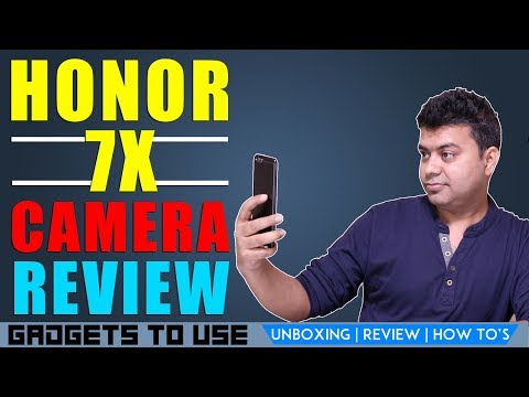Honor 7X Camera Review, Whats Great and Not So Great About It