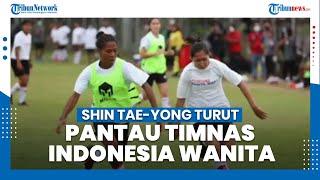Ketum PSSI Instruksikan Shin Tae yong Turut Pantau Timnas Indonesia Wanita