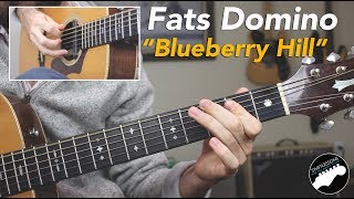 """How to Play """"Blueberry Hill"""" On Guitar 