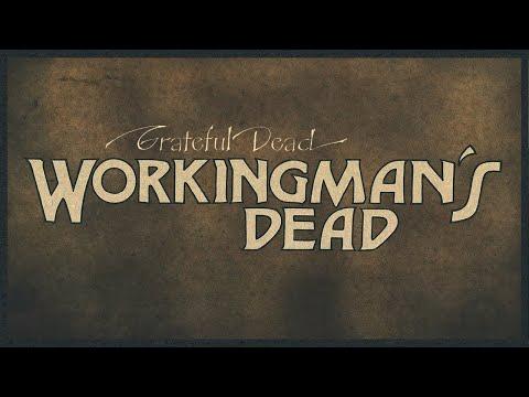 Grateful Dead - Workingman's Dead (2020 Remaster) [Full Album]