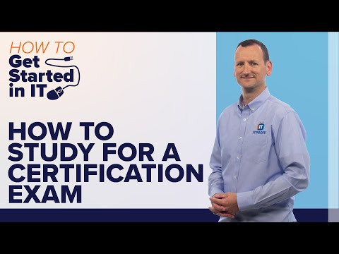 How to Study for a Certification Test | ITProTV