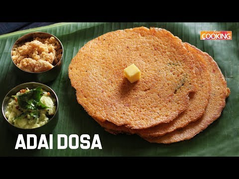 Adai Dosa (Protein and Iron Rich Breakfast Recipe)