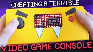 Creating A (terrible) Video Game Console