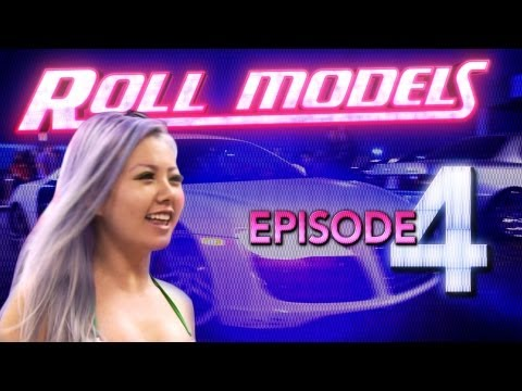 Roll Models : Episode 4