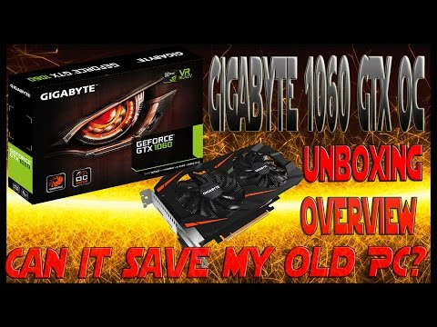 Gigabyte GeForce GTX 1060 WINDFORCE OC 6G - Unboxing and Overview