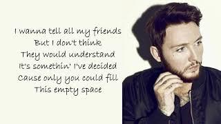 James Arthur | Empty Space | Lyrics Songs