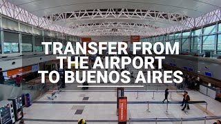 Transfer from Ezeiza airport to Buenos Aires: how to get to the city