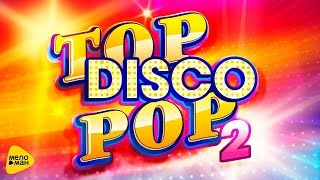 #TopDiscoPop2, 2017 Live in Crocus City Hall, Full HD
