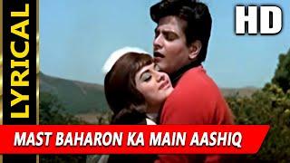Mast Baharon Ka Main Aashiq With Lyrics   - YouTube