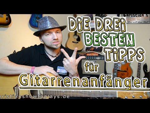 ★Die 3 besten Tipps für Gitarrenanfänger + Super Übungen damit ihr besser werdet   Gitarre lernen