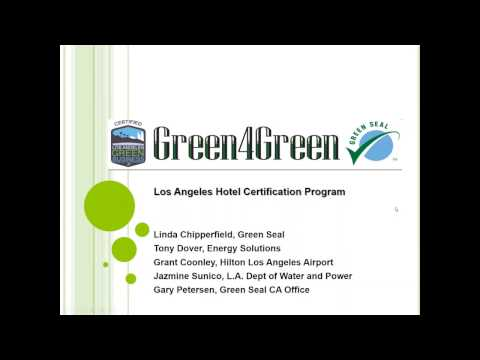 Go Green & Earn Green--The LA Green4Green Incentive for Hotels ...
