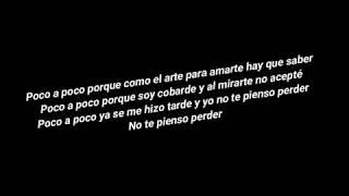 Luis Fonsi - Poco a Poco (Letra)