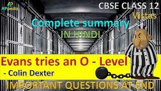Evans tries an O level | Vistas | Colin Dexter | Class 12th | In Hindi