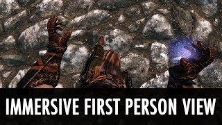 Skyrim Mod: Immersive First Person View