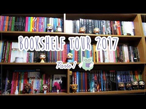 BOOKSHELF TOUR 2017 (Parte 01) | Tour pela Minha Estante
