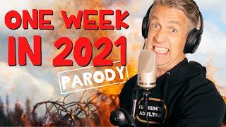 "It's Been One Week in 2021 😱 - ""One Week"" Parody"