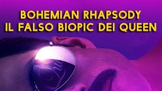 BOHEMIAN RHAPSODY - IL FALSO BIOPIC DEI QUEEN
