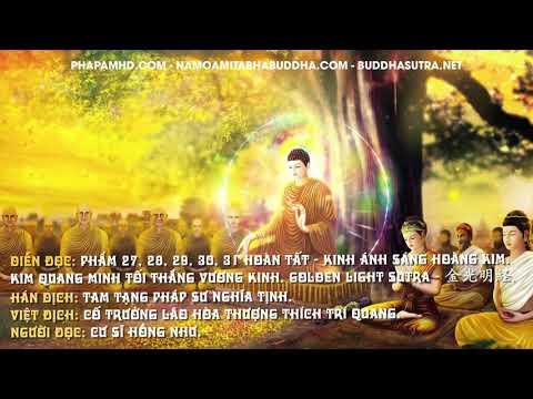 Phẩm 27, 28, 29, 30, 31 HOÀN TẤT - Kinh Ánh Sáng Hoàng Kim