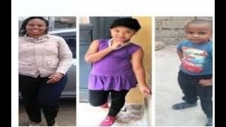 Bodies believed to be of Joyce Syombua and her children currently undergoing postmortem