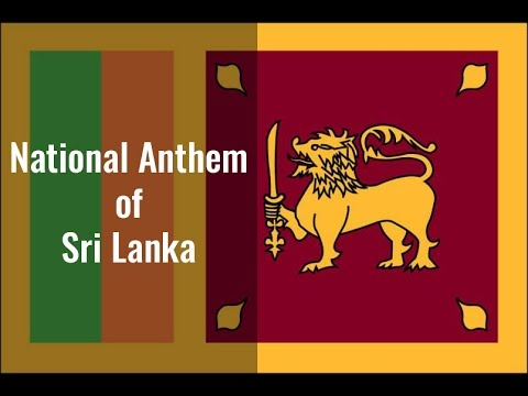 National Anthem of Sri Lanka 'Sri Lanka Matha'