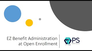 EZ Benefits Administration at Open Enrollment
