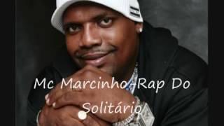 Mc Marcinho Rap Do Solitário (antigas Produçao) Fank 2000
