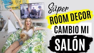 CAMBIO MI SALÓN | Súper DIY ROOM DECOR
