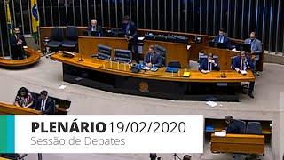 Plenário - Sessão de debates - 19/02/2020 14:00