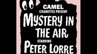"""MYSTERY IN THE AIR -- """"THE LODGER"""" (8-14-47)"""