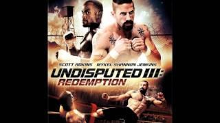 undisputed 3 redemption soundtrack download