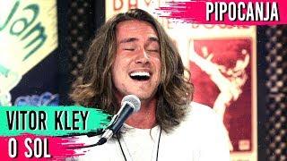 O Sol - Vitor Kley | ACUSTICO! 🎤 🎵 + Entrevista - #PIPOCANJA
