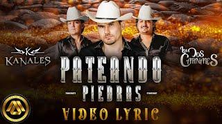 Kanales & Los Dos Carnales - Pateando Piedras (Video Lyric)